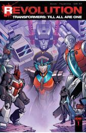Transformers: Till All Are One: Revolution #1