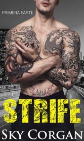 Strife: Primera Parte