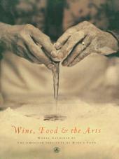 Wine, Food & the Arts, Volume II