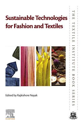 Sustainable Technologies for Fashion and Textiles