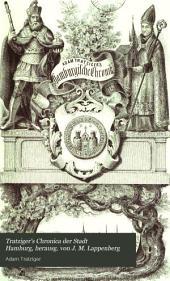 Tratziger's Chronica der Stadt Hamburg, herausg. von J. M. Lappenberg
