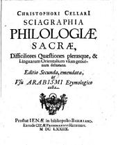 Sciagraphia philologiae sacrae ... Editio secunda