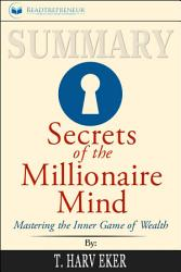 Summary Secrets Of The Millionaire Mind Mastering The  Book PDF