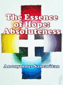 The Essence of Hope: Absoluteness