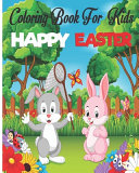 Happy Easter Coloring Book For Kids