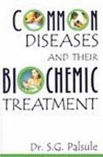 Common Diseases   Their Biochemic Treatment PDF