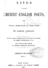 The Lives of the Most Eminent English Poets: With Critical Observations on Their Works, Volume 1