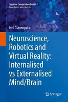Neuroscience  Robotics and Virtual Reality  Internalised vs Externalised Mind Brain PDF