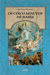 Os cinco minutos de Maria