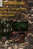II Simposio sobre Avances en la Produccion de Semillas Forestales en America Latina Resumenes PDF