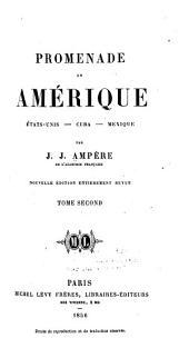 Promenade en Amérique: États-Unis - Cuba - Mexique, Volume2