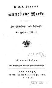 J.G. v. Herders saemtliche Werke: Zur Philosophie und Geschichte, Band 11