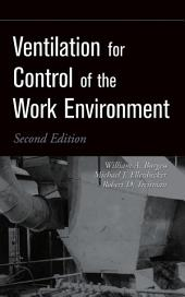 Ventilation for Control of the Work Environment: Edition 2