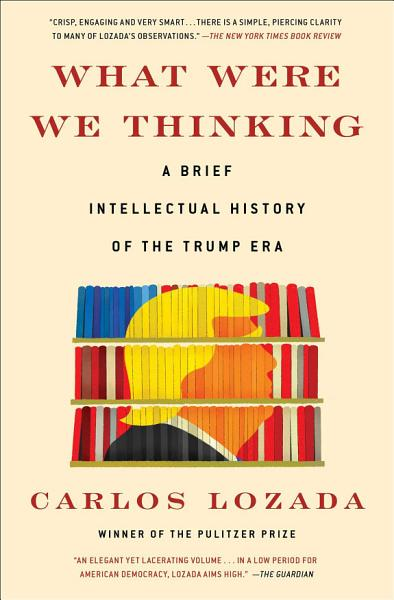 Download What Were We Thinking Book