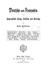 Deutsche und Franzosen: Biographische Gänge, Aufsätze und Vorträge