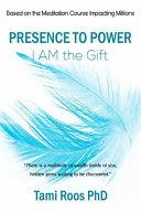 Presence to Power