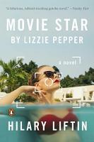 Movie Star by Lizzie Pepper PDF