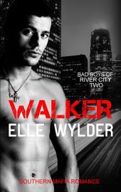 Walker: A Southern Mafia Romance