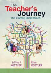 The Teacher's Journey: The Human Dimensions