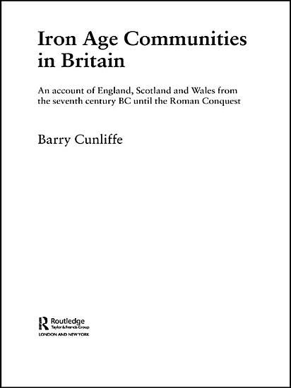 Iron Age Communities in Britain PDF