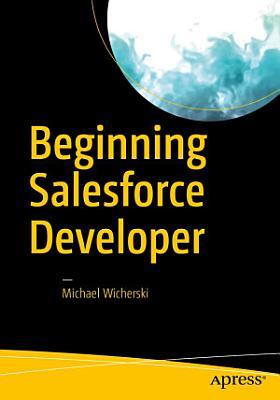 Beginning Salesforce Developer PDF