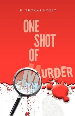 One Shot of Murder