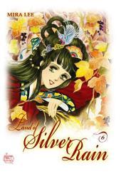 Land of Silver Rain Vol. 6