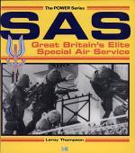 SAS : Great Britain's Elite Special Air Service