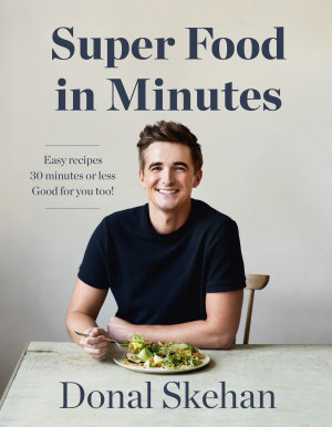 Donal s Super Food in Minutes