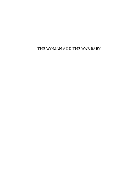 The Woman and the War Baby