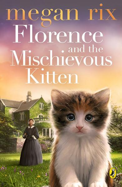 Download Florence and the Mischievous Kitten Book