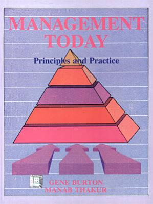 Management Today  Principles and Practice PDF