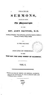 Practical sermons, selected from the MSS. of the rev. J. Skinner [ed. by C.E. Clarke].