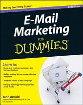 E-Mail Marketing For Dummies: Edition 2