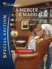 A Merger...or Marriage?: A Single Dad Romance