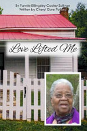 Love Lifted Me