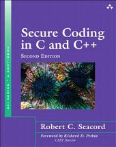 Secure Coding in C and C++: Edition 2