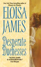 Desperate Duchesses: Volume 1