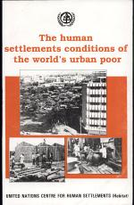 The Human Settlements Conditions of the World's Urban Poor