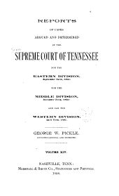 Reports of Cases Argued and Determined in the Supreme Court of Tennessee: Volume 98