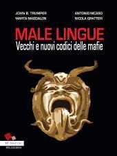 Male Lingue: Vecchi e nuovi codici delle mafia