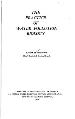 The Practice of Water Pollution Biology PDF