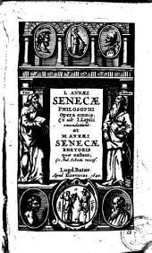 Opera omnia ... J. Lipsii emendatione ; Rhetoris quae exstant ex And. Schotti recens