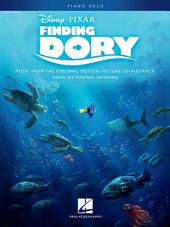 Finding Dory Songbook: Music from the Motion Picture Soundtrack Piano Solo