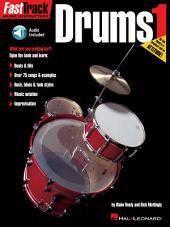 FastTrack Drums Method -: Book 1