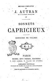 Oeuvres complètes de J. Autran: Sonnets capricieux histoires de village. 4, Volume4