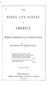 The Poets and Poetry of America: With an Historical Introduction
