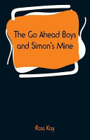 Download The Go Ahead Boys and Simon s Mine Book