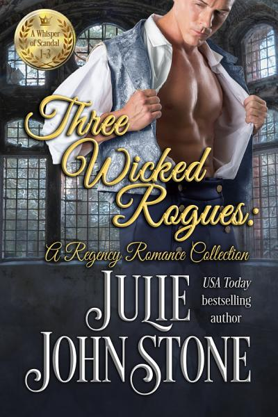 Download Three Wicked Rogues Book
