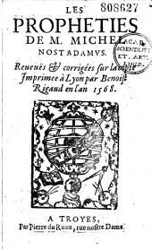 Les Prophéties de M. Michel Nostradamus